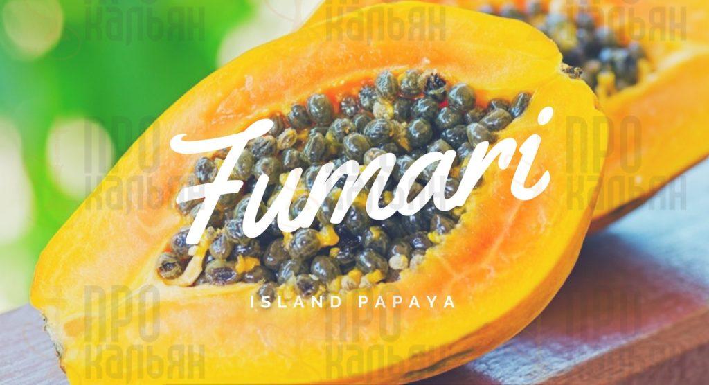 ISLAND PAPAYA Fumari